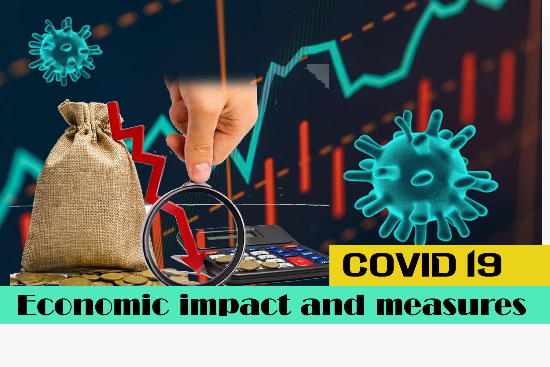 Covid 19 Pendamic: Economic impact and measures